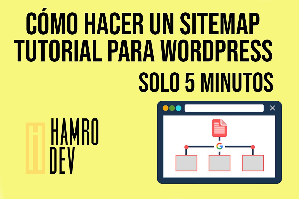 ¿Cómo crear un Sitemap en Wordpress y enviarlo a google?